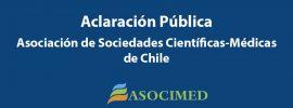 Aclaración Pública Asociación de Sociedades Científicas-Médicas de Chile