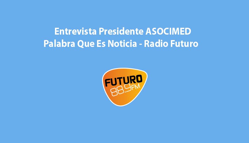 Entrevista - Palabra que es Noticia - Radio Futuro