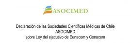 Declaración de las Sociedades Científicas Médicas de Chile ASOCIMED sobre Ley del ejecutivo de Eunacom y Conacem